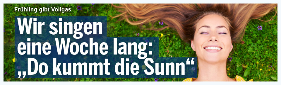 """Wir singen eine Woche: """"Do kummt die Sunn!"""""""