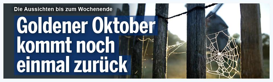 Goldener Oktober kommt noch einmal zurück