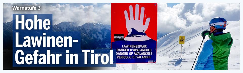 Weiterhin hohe Lawinengefahr in Tirol