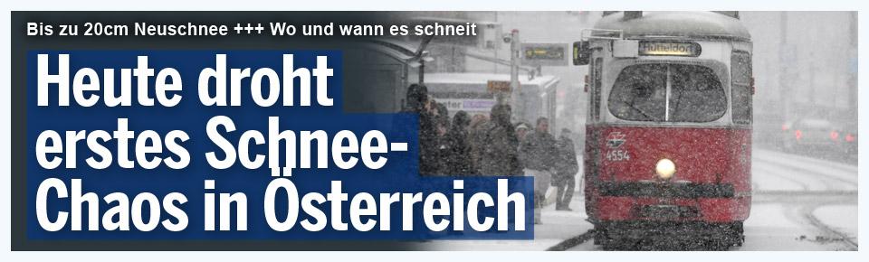 Heute droht erstes Schnee-Chaos in Österreich
