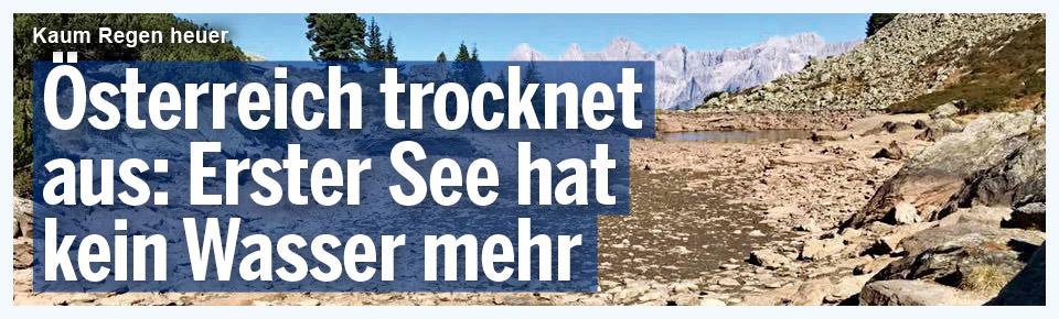 Österreich ausgetrocknet: Erster See ohne Wasser