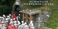 """Silberbergwerk Schwaz """"Mutter aller Bergwerke"""""""