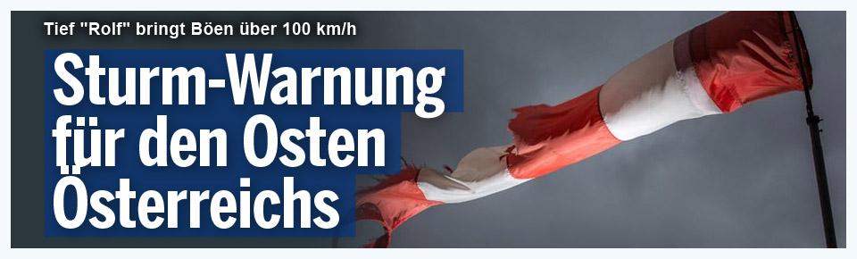 Sturm-Warnung für den Osten Österreichs