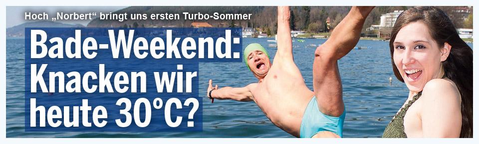Sommer-Weekend: Knacken wir 30°C?