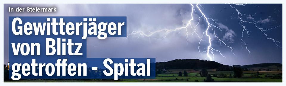 Blitz schlug neben Gewitterjäger ein - Spital