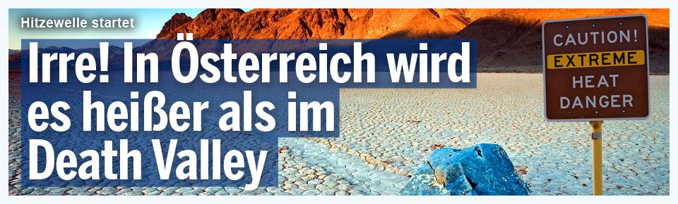 Irre! In Österreich wird es heißer als im Death Valley
