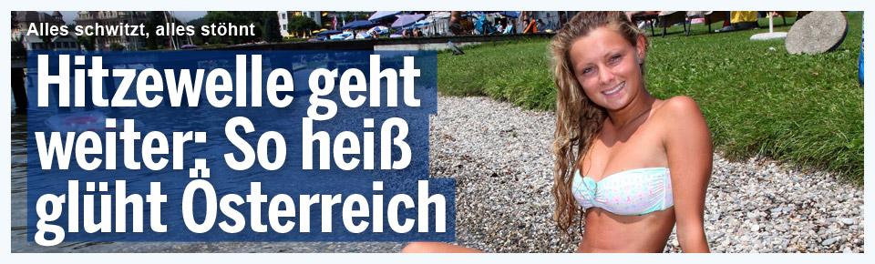 Hitzewelle geht weiter: So heiß glüht Österreich