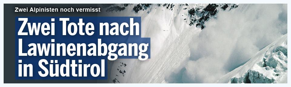Zwei Tote nach Lawinenabgang in Südtirol