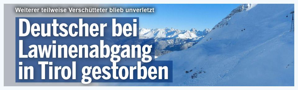 Lawine in Tirol fordert einen Toten