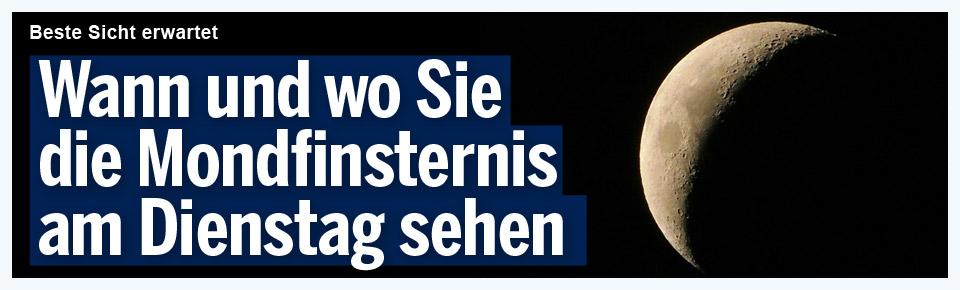 Mondfinsternis in Österreich: Hier kann man sie sehen