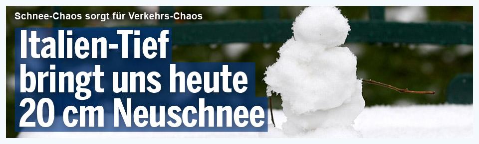 Italien-Tief bringt heute bis zu 20 cm Neuschnee