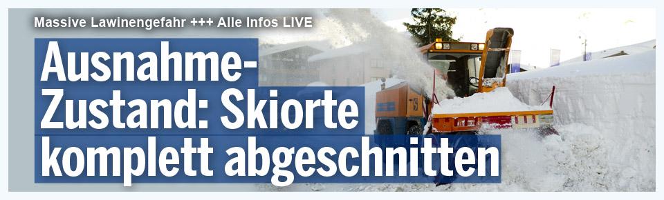 Ausnahmezustand: Skiorte abgeschnitten
