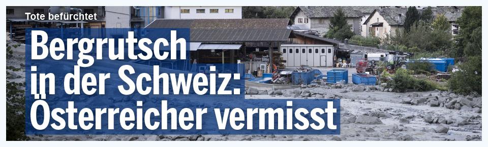 Bergrutsch in der Schweiz: Österreicher vermisst