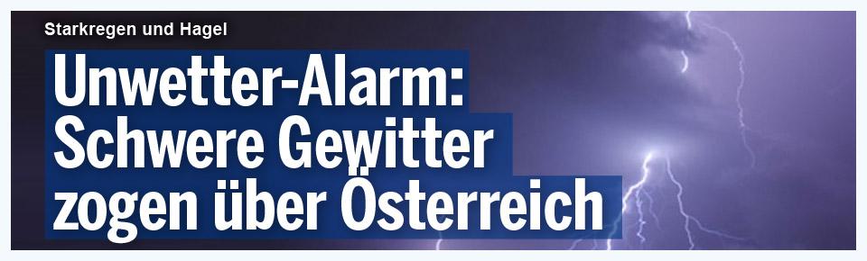 Hagel & Starkregen! Unwetter-Alarm in Österreich